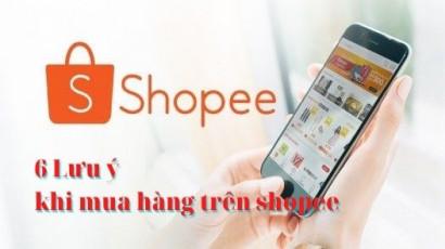 6 lưu ý khi mua hàng trên shopee
