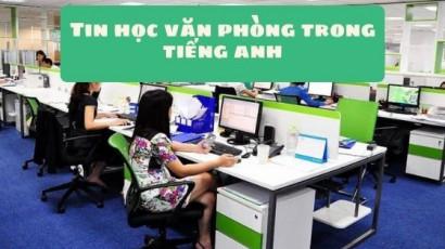 Tin học văn phòng trong tiếng anh